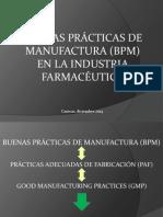 BUENAS PRÁCTICAS DE MANUFACTURA EN LA INDUSTRIA FARMACÉUTICA.ppt