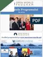 Rezultatele Programului Lumea Deschisa 2013