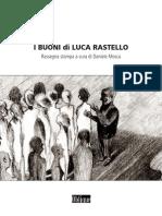 I buoni di Luca Rastello, rassegna stampa ragionata