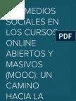 Los medios sociales en los cursos online abiertos y masivos (MOOC)