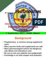 20110907 Uniba Batam Drug Herbal Interaction FINAL