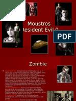 Moustros Resident Evil 0