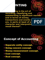"""• """"Accounting is the Art of Recording, Classifying and Summarizing"""