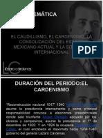 El Caudillismo, El Cardenismo, La Consolidación Del Estado Mexicano Actual