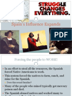 Spain's Influence Expands