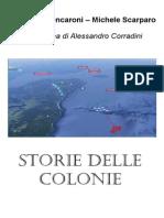 Storie Delle Colonie - Alessandro Corradini & Spartaco Mencaroni & Michele Scarparo