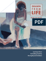 Drawn From Life - Learning to Draw, Re-Kindling Creativity, and Moving Beyond Limitations
