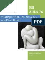 TrabajoFinal_AnaPérezBruno_ESI_Aula076.docx