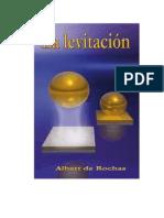 La levitacion-Alberto de Rochas.PDF