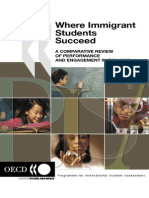 OECD (2006) Where Immigrant Students Succeed.