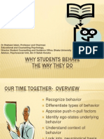 Why Students Behave the Way they do