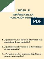 Unidad  III DINAMICA DE LA POBLACION PERUANA.ppt