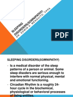 Sleeping Disorders(Somnipathy)