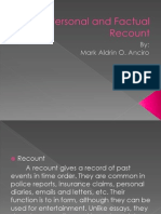 Personal and Factual Recount