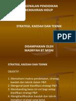 Strategi, Kaedah, Teknik KH