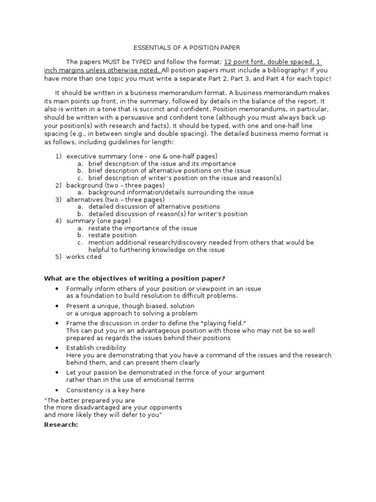 position paper format Position paper assignment the position paper is a 500- 750 word or so paper that states and defends a position using there resources to support your opinion.