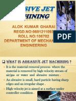 Presentation of Abrasive Jet Machining 120107073203 Phpapp02