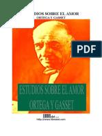Ortega Y Gasset - Estudios Sobre El Amor.DOC