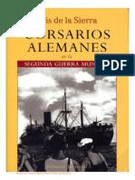 Corsarios Alemanes en la Segunda Guerra Mundial - Luis de la Sierra.pdf