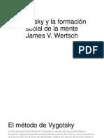 Vygotsky y la formación social de la mente Metodo.pptx