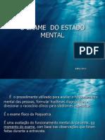 EXAME  DO ESTADO MENTAL-2013.ppt