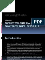 Combustión interna de un Convergenerador Bernoulli.pptx