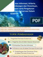 Data dan Informasi, Kriteria, Pertimbangan dan Penentuan, Deliniasi serta Pengaturan Kawasan Konservasi dalam RZWP3K