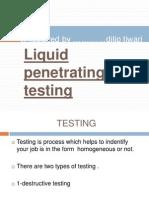 Liquid Penetrating Testing