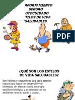 COMPORTAMIENTO SEGURO AUTOCUIDADO ESTILOS DE VIDA SALUDABLES.ppt