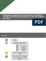 PROBLEMAS AMBIENTALES REGIONALES EN AMERICA LATINA CON ENFASIS AL SECTOR MINERO.ppt