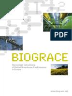BioGrace - Harmonised Calcs of Biofuel GHG Emissions in Europe