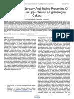 The Physical Sensory and Staling Properties of Wheat Triticum Spp Walnut Juglansregia Cakes