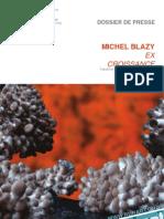Michel Blazy - EX CROISSANCE - Dossier de presse