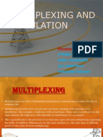 Multiplexing and Modulation