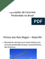 Aplicações de Concreto Protendido no Brasil.pptx