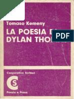 Tomaso Kemeny-La poesia di Dylan Thomas-Cooperativa Scrittori, Milano 1976 - Indice e Introduzione