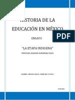 HISTORIA DE LA EDUCACIÓN EN MÉXICO ENSAYO MIGUEL.docx