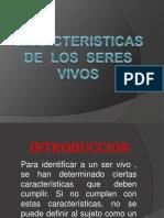 CARACTERISTICAS DE  LOS  SERES VIVOS.pptx