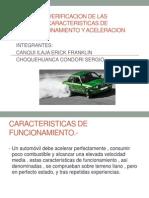 VERIFICACION DE LAS CARACTERISTICAS DE FUNCIONAMIENTO Y ACELERACION.pptx
