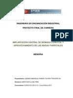 MEMORIA. IMPLANTACIÓN PLANTA DE BIOMASA Y APROVECHAMIENTO DE MASAS FORESTALES. AUTORES-CARMEN AMENGUAL ROMANÍ Y ÁLVARO TR~1.pdf