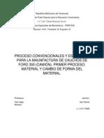 PROCESO DE MANUFACTURA DE CAUCHOS.. PROCESO ESPECIAL DE MANUFACTURA.. TRIMESTRE IX, SEPTIEMPRE 2014 PROF INES UGAS.docx