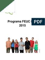Programa NAU! FEUC 2015