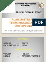 2. PLANIMETRIA Y TERMINOLOGIA ORTOPEDICA.ppt