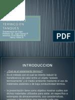 AISLAMIENTO TERMICO EN TANQUES.pptx