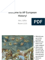 B Welcome to AP European History!