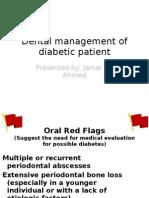 Dental Management of Diabetic Patient