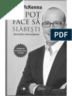 Paul McKenna -Te Pot Face Sa Slabesti