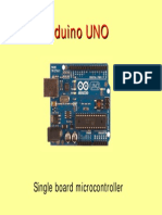 Arduino UNO - Single board micro controller
