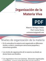 Organzación de la Materia Viva-Parte 1.ppt