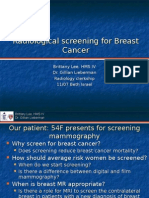 Radiological Screening for Breast Cancer